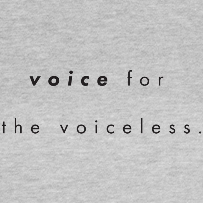 Voice for the voiceless