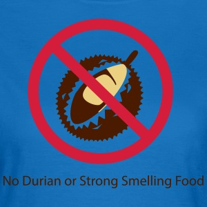 No Durian - Women's T-Shirt