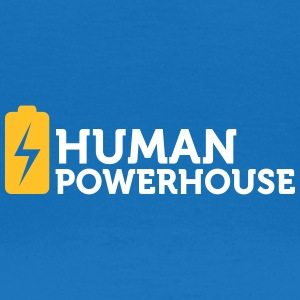 Human Powerhouse - Women's T-Shirt