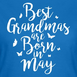 Best Grandmas are born in May - Women's T-Shirt