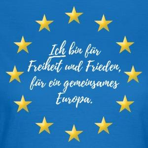 Europa Peace Freedom - Dame-T-shirt