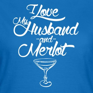 Husband Merlot - Women's T-Shirt