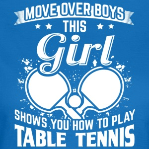 table tennis MOVE OVER - Frauen T-Shirt