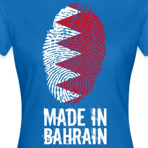Made In Bahrain / البحرين / Bahrain - Women's T-Shirt