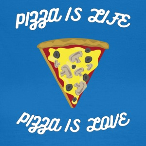 ♥ Pizza is Life ♥ Pizza is Love ♥ Fun T-Shirt - Women's T-Shirt