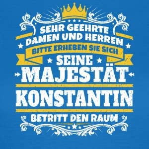 His Majesty Constantine - Dame-T-shirt