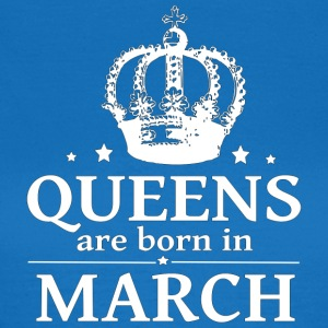 March Queen - Women's T-Shirt
