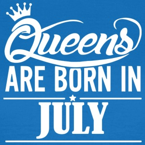 Queen of July Birthday - Women's T-Shirt