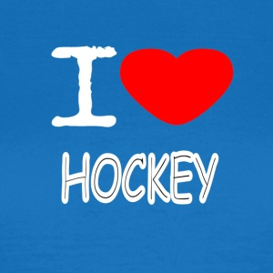 I LOVE HOCKEY - Vrouwen T-shirt