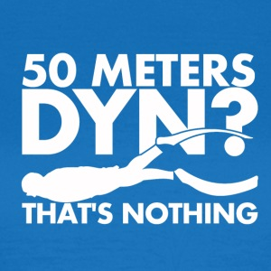 50 Meters DYN - That's nothing - Women's T-Shirt
