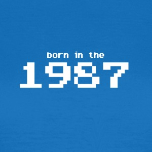 Born in the 1987 - Women's T-Shirt