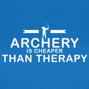 Archery is cheaper than therapy - Frauen T-Shirt