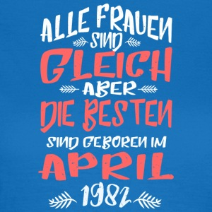 April 1982 - Frauen T-Shirt