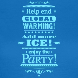 Stop Global Warming Cocktail Party Climate Change Eco - Vrouwen T-shirt