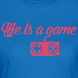 Life is a game (F) - Women's T-Shirt