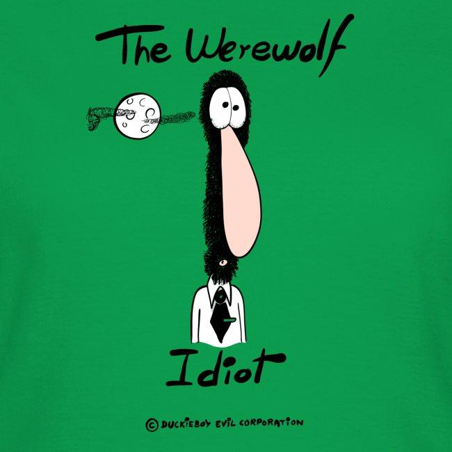 The Werewolf Idiot