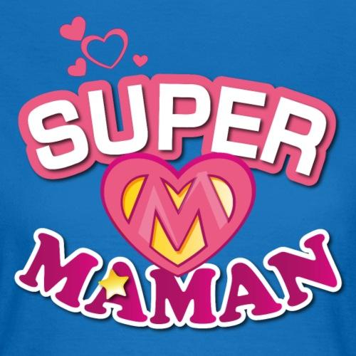 SUPER MAMAN png - T-shirt Femme