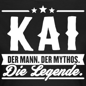 Mann Mythos Legende Kai - Frauen T-Shirt