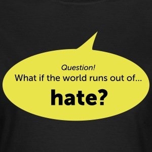 Hate - Women's T-Shirt