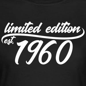 Limited Edition est 1960 - T-skjorte for kvinner
