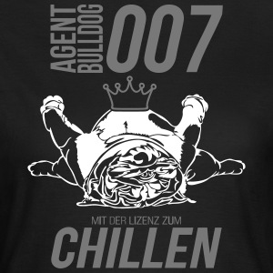 LICENSED TO CHILLING - English Bulldog - Women's T-Shirt