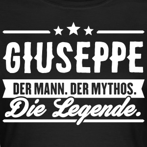 Mann Mythos Legende Giuseppe - Frauen T-Shirt