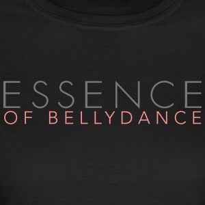 Essence of Bellydance - Women's T-Shirt