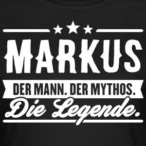 Mann Mythos Legende Markus - Frauen T-Shirt