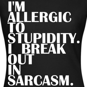 Allergique à Stupidity - Allergique à Stupidity - T-shirt Femme