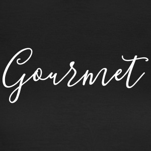 gourmet - Women's T-Shirt