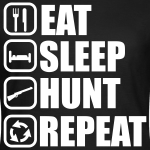 Eat sleep hunt - Hunter - Hunting - Women's T-Shirt