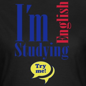 Try me - English students - Camiseta mujer