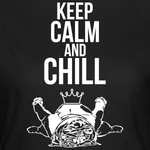 KEEP CALM and Chill Bulldog Inglés - Camiseta mujer