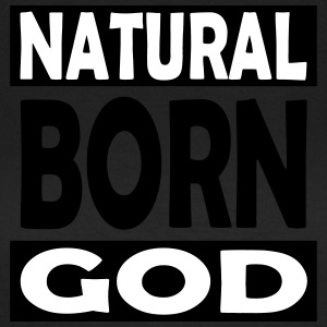 Natural Born God - Vrouwen T-shirt