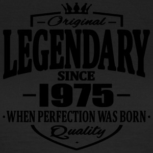 Legendary since 1975 - Women's T-Shirt