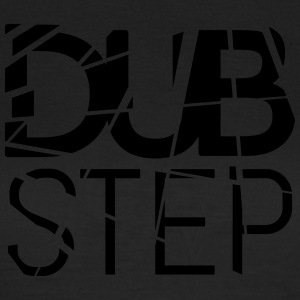 DUBSTEP - T-shirt dam