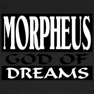 Morpheus _-_ God_Of_Dreams - Vrouwen T-shirt
