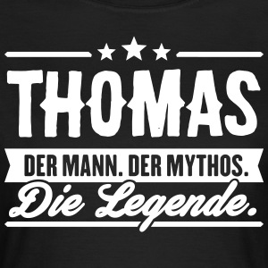 Man Myth Legend Thomas - Women's T-Shirt