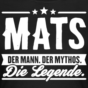 Mann Mythos Legende Mats - Frauen T-Shirt
