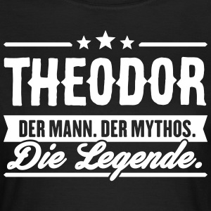 Man Myth Legend Theodor - T-shirt dam