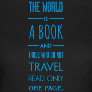 The world is a book. - Women's T-Shirt