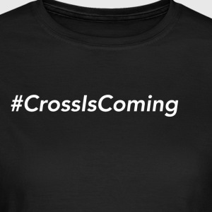 CrossIsComing - Dame-T-shirt