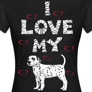 Dog Design - I LOVE MY DOG - Women's T-Shirt