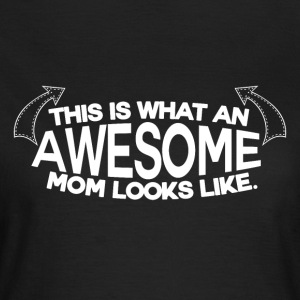 Awesome Mum - MOM - Women's T-Shirt