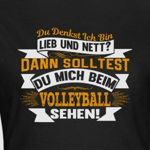 SolltestVolleyball - Frauen T-Shirt
