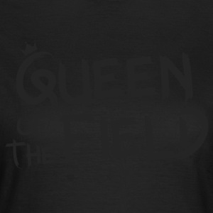 Queen of the field - Women's T-Shirt