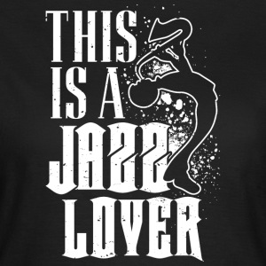 Jazz lover - T-skjorte for kvinner