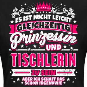 Princess and Tischlerin - Women's T-Shirt