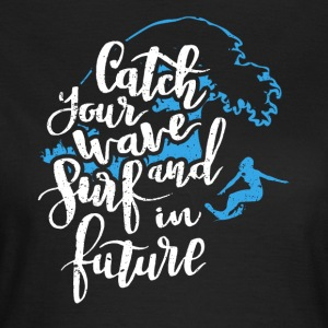 Surf into the future - Women's T-Shirt