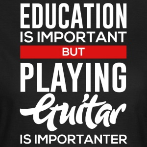 For Guitar Player! - Frauen T-Shirt